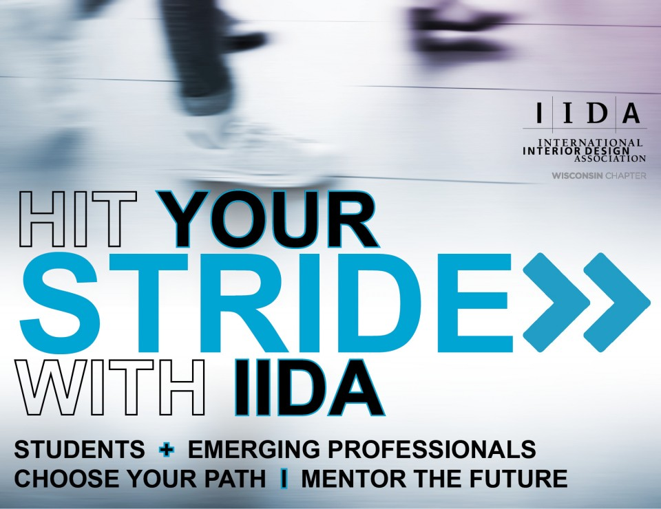 HIT YOUR STRIDE WITH IIDA WISCONSINS MENTORSHIP PROGRAM FOR
